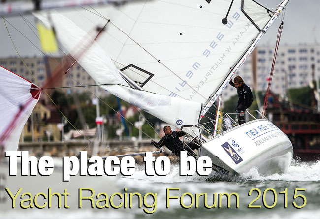 The place to be – Yacht Racing Forum 2015